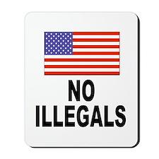 No Illegals Immigration Mousepad