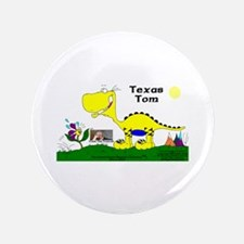 """Texas Tom! 3.5"""" Button"""