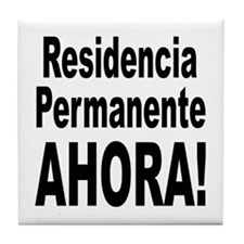 Permanent Residence Now Tile Coaster