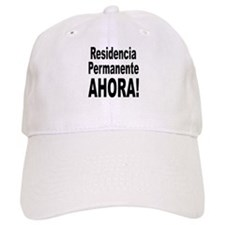 Permanent Residence Now Baseball Cap