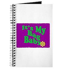 It's My Bag Baby. Journal