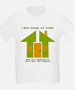 Homebirth on Purpose 2 Kids T-Shirt