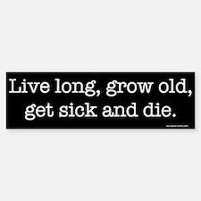 Live Long Bumper
