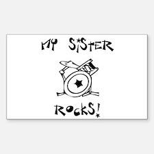 My Sister Rocks Drums Decal