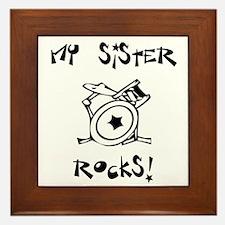 My Sister Rocks Drums Framed Tile