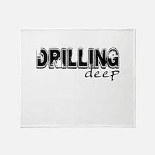 Drilling Deep Throw Blanket