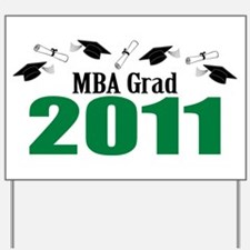 MBA Grad 2011 (Green Caps And Diplomas) Yard Sign