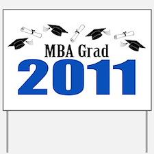 MBA Grad 2011 (Blue Caps And Diplomas) Yard Sign