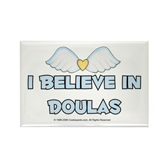 I Believe in Doulas Rectangle Magnet