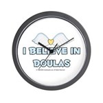I Believe in Doulas Wall Clock