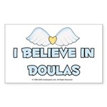 I Believe in Doulas Rectangle Sticker