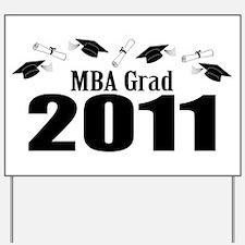 MBA Grad 2011 (Black Caps And Diplomas) Yard Sign