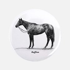 "Thoroughbred ""Ruffian"" 3.5"" Button"