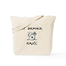 My Brother Rocks Drums Tote Bag