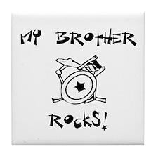 My Brother Rocks Drums Tile Coaster