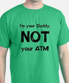 Not Your ATM T-Shirt