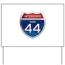 Interstate 44 - Texas Yard Sign