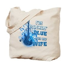 I'm Rockin' Blue for my Wife Tote Bag