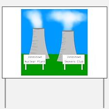 Nuclear smoking Yard Sign