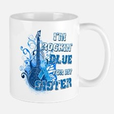 I'm Rockin' Blue for my Sister Mug