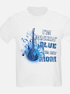 I'm Rockin' Blue for my Mom T-Shirt