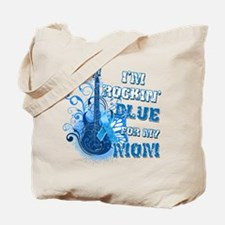 I'm Rockin' Blue for my Mom Tote Bag