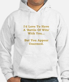 Battle Of Wits Hoodie