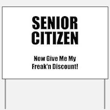 Senior Citizen Yard Sign
