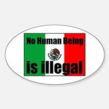 Human beings arent illegal Oval Decal