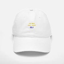 Half Crazy 13.1 Baseball Baseball Cap