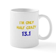 Half Crazy 13.1 Mug