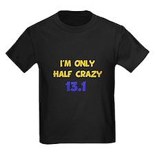 Half Crazy 13.1 T