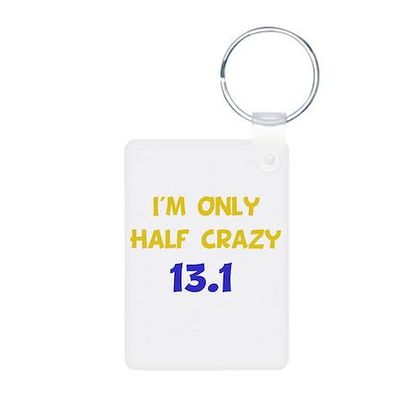Half Crazy 13.1 Aluminum Photo Keychain