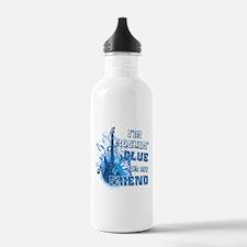 I'm Rockin' Blue for my Friend Water Bottle