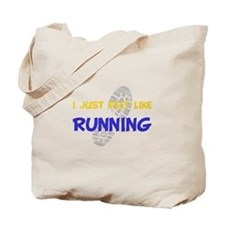 Felt Like Running Tote Bag