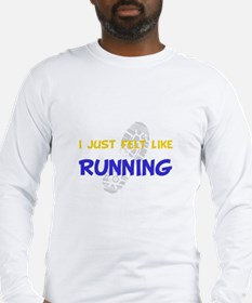 Felt Like Running Long Sleeve T-Shirt