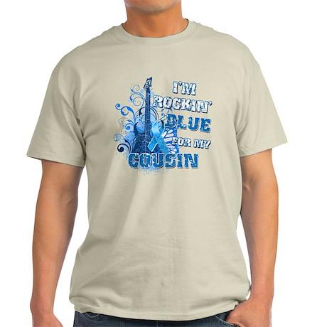 I'm Rockin' Blue for my Cousin Light T-Shirt