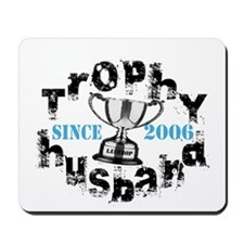Trophy Husband Year & Name Mousepad