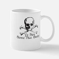 Ye Has Some Nice Booty Mug