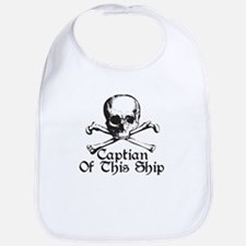 Captian Of This Ship Bib