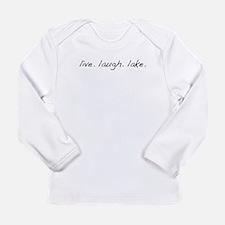 Live. Laugh. Lake. Long Sleeve Infant T-Shirt