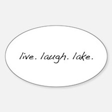 Live. Laugh. Lake. Decal