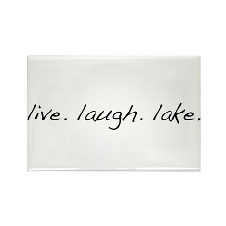 Live. Laugh. Lake. Rectangle Magnet