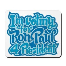 I'm Voting For Ron Paul Mousepad