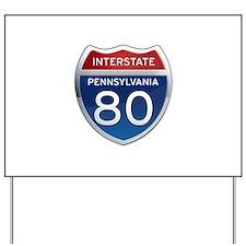 Interstate 80 - Pennsylvania Yard Sign