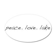 Peace. Love. Lake 22x14 Oval Wall Peel