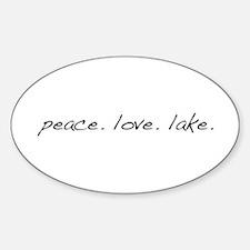 Peace. Love. Lake Sticker (Oval)