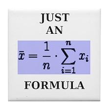 Just An Average Formula Tile Coaster