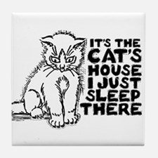 It's the Cat's House Tile Coaster