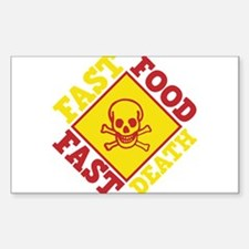 Fast Food Fast Death Decal